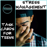 Group Counseling Activity- Stress Management Task Cards-Middle/High School