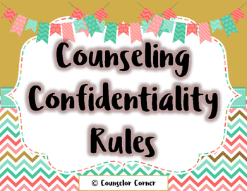 Counseling Confidentiality Rules {Fancy Set}