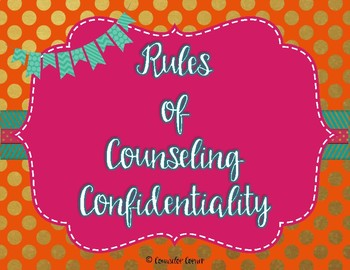 Counseling Confidentiality Rules {Rich Set}