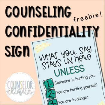 Counseling Confidentiality Sign Freebie!