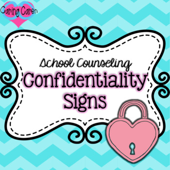 Counseling Confidentiality Signs Freebie!