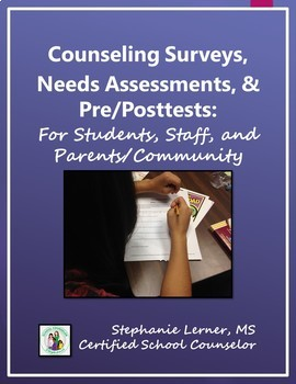 Counseling Surveys, Needs Assessments, & Pre/Posttests