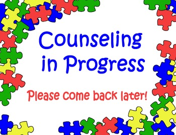 Counseling In Progress Puzzle Sign
