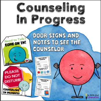 Counseling In Progress Signs and Note to Counselor