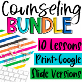 Counseling Resources BUNDLE for Google Classroom Distance