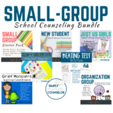 School Counseling Small-Group Bundle