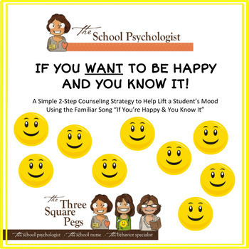 Counseling Strategy: If You WANT To Be Happy And You Know It