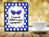 I Counsel. What is your Superpower? School Counselor Sign, Blue Office Decor