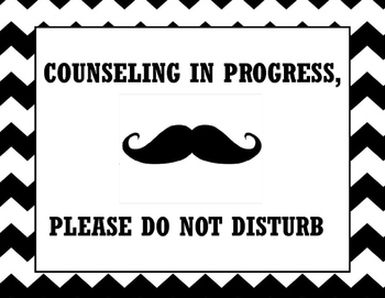 Counseling in Progress, Do Not Disturb Sign *Editable*