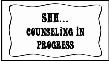Counseling in Progress Sign