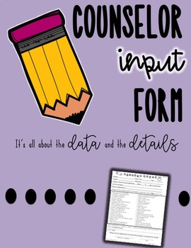 Counselor Input Form for IEP or Re-evaluation