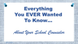 Counselor's Job - PPT Editable - Excellent parent Resource Back To School
