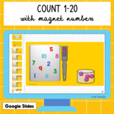 Count 1-20 with Magnet Numbers (Interactive Google Slides)