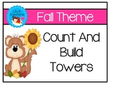 Count And Build Towers - Fall Theme