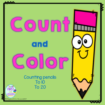 Count And Color: Pencils To 10 And To 20