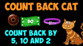 Count Back Cat: Skip Count Back by 2, 5, and 10