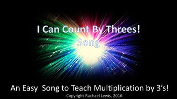 Count By Threes Song:  A Song To Teach Multiplication by T