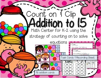 Count & Clip--Addition to 15 Center for K-2