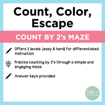 Count, Color, Escape! Count by 2's