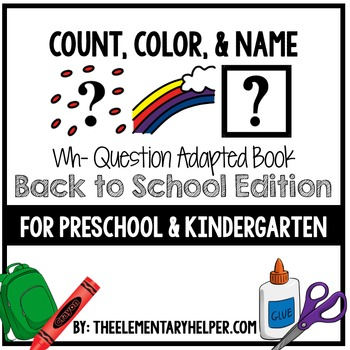 Count, Color and Name Back to School Adapted Book for Preschool and Kindergarten