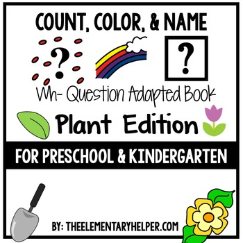 Count, Color and Name Plants Adapted Book for Preschool an