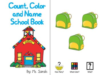 Count, Color and Name School Book