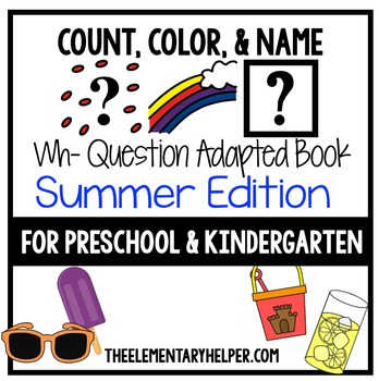 Count, Color and Name Summer Adapted Book for Preschool and Kindergarten