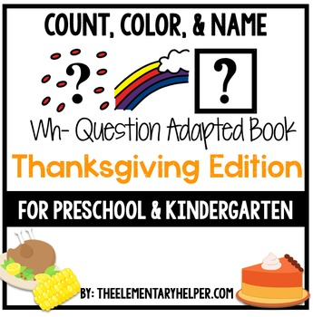 Count, Color and Name Thanksgiving Adapted Book for Preschool and Kindergarten