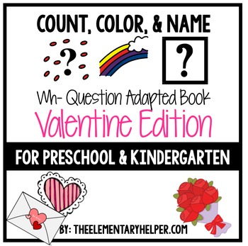 Count, Color and Name Valentine Adapted Book for Preschool and Kindergarten