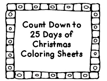 Count Down to 25 Days of Christmas Coloring Book