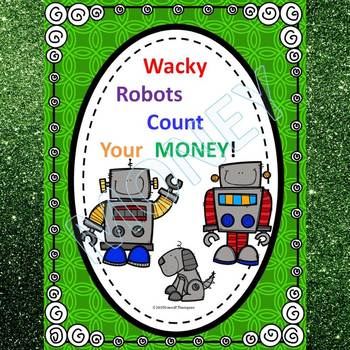 Money Activities: Make Change Worksheets (Wacky Robots)