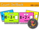 Count On Count Back +/- 1, 2, 3 Math Center Task Cards