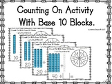 Count On: Counting On Activity with Base 10
