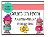 Count On From A Given Number With Baby Trolls