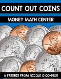 Count Out Coins! Math Center Freebie
