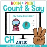 Count & Say Articulation for CH Sound:  Sweets BOOM Digita