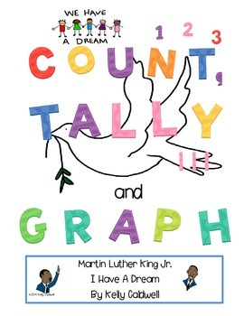 Count, Tally & Graph --- Martin Luther King Jr. {CC aligned}