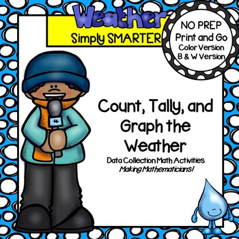 Weather Themed Count, Tally, and Graph Data Collection Activities