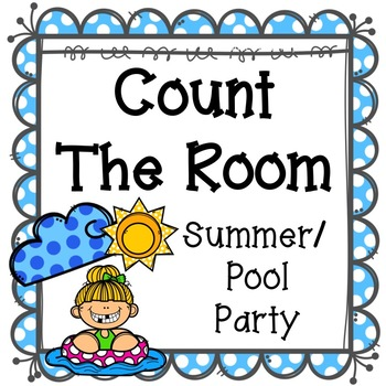 Count The Room - Summer/Pool Party