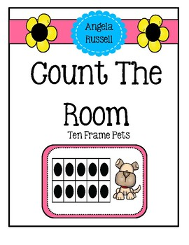 Count The Room ~ Ten Frame Pets