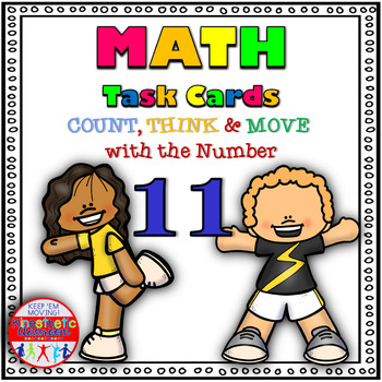 Number Sense Activity - Math Task Cards - Count, Think & Move with 11