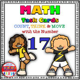 Number Sense Activities - Math Task Cards - Count, Think & Move with Number 17
