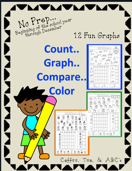 Count, Write, Graph, Compare..Back to School Through December