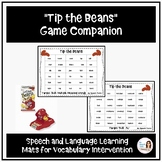 """Tip the Beans"" A Low-Prep Speech and Language Game Companion"