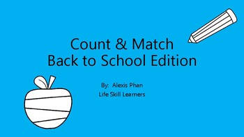 Count and Match:  Back to School