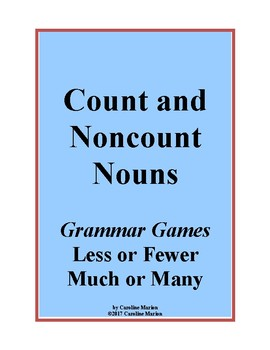 Count and Noncount Nouns (Grammar Games Less or Fewer, Much or Many)
