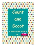 Count and Scoot 2nd grade money activities common core aligned