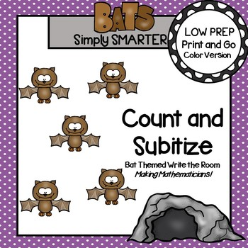 Count and Subitize:  LOW PREP Bat Themed Ten Frame Write the Room