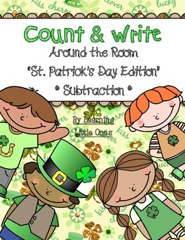 Count and Write the Room *ST. PATRICK'S DAY / SUBTRACTION*
