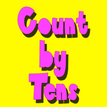 Count by 10's Song (Video Version)